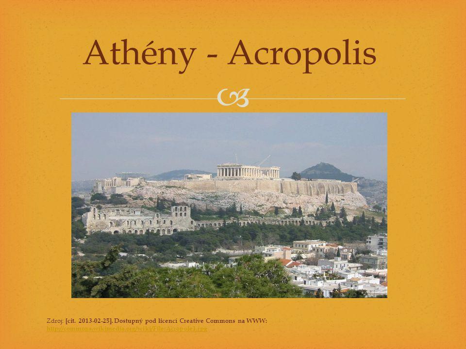 Athény - Acropolis Zdroj: [cit. 2013-02-25].